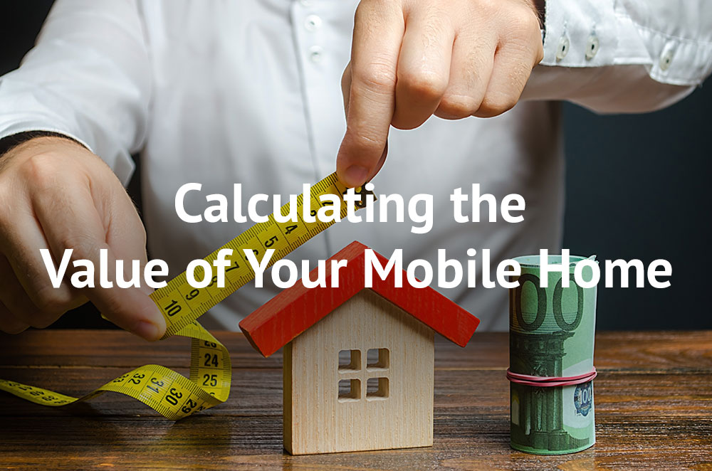 Calculating the Value of Your Mobile Home