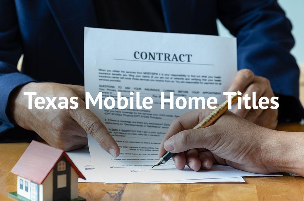 Texas Mobile Home Titles